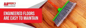 Easy Maintenance of Engineered Hardwood Floors