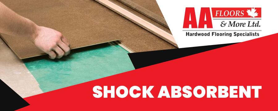 It's Shock Absorbent