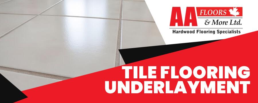 Tile Flooring Underlayment