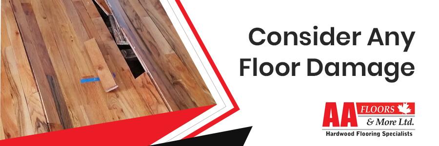Consider Any Floor Damage