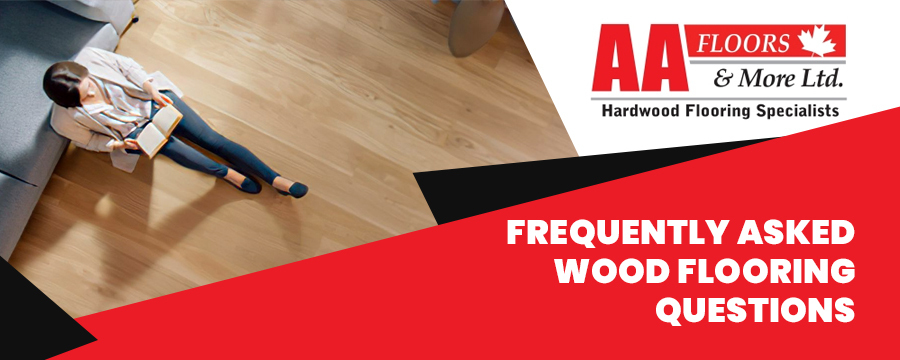 Frequently Asked Wood Flooring Questions