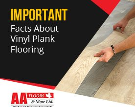 Facts about Vinyl Plank Flooring