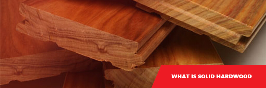 What Is Solid Hardwood